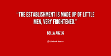 quote-Bella-Abzug-the-establishment-is-made-up-of-little-7311